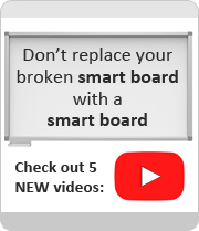 Don't replace your broken smart board with a smart board